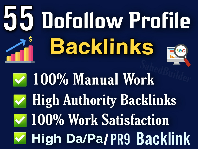 I Will Create Manually 55 High DA 80+ & PA 80+ Full Dofollow PR9 Profile Backlinks