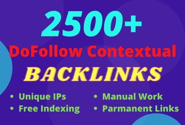I will do 2500+ dofollow contextual high authorty backlinks