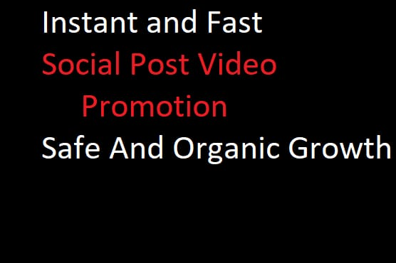 Instant and fast video promotion and social video promotion