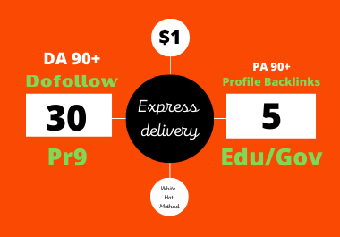 I will create 30 PR9 and 5 Edu/Gov dofollow SEO profile backlinks with DA 90+