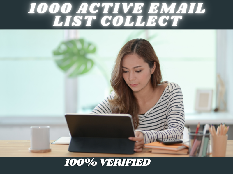 I Will offer one thousand Active Email List For Email marketing