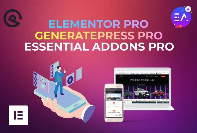 I will install Elementor Pro,  Generate Press Pro & Premium plugins