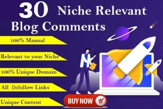 I Will do 30 Niche relevent Blog comments Dofollow Backlinks