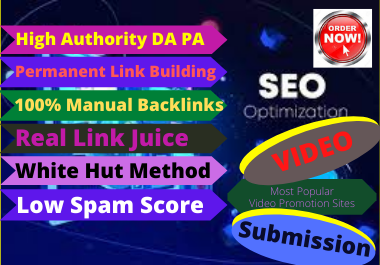 Live 100 Video Submission backlinks high authority permanent dofollow link building