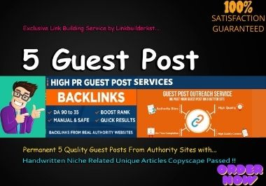 I will Write and Publish 5 HQ Guest posts on Real Authority Websites on high DA with Dofollow links