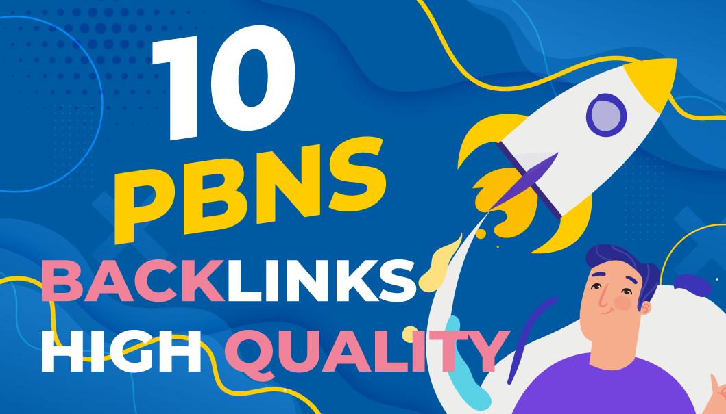 Manually Create DA 30+ TOP NOTCH,  10 PBNS High Quality Backlinks.