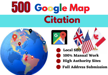 I will create 500 Google Map Citation for local SEO,  business listing,  directory submission