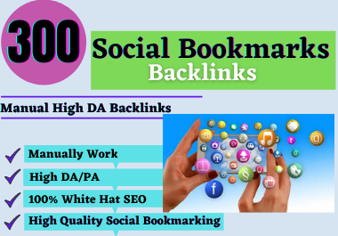 I will build 300+Social Bookmarks Backlinks High Authority Unique Permanent Backlinks