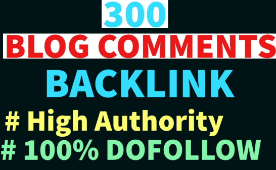 I will create manually 300 dofollow blog comments backlinks