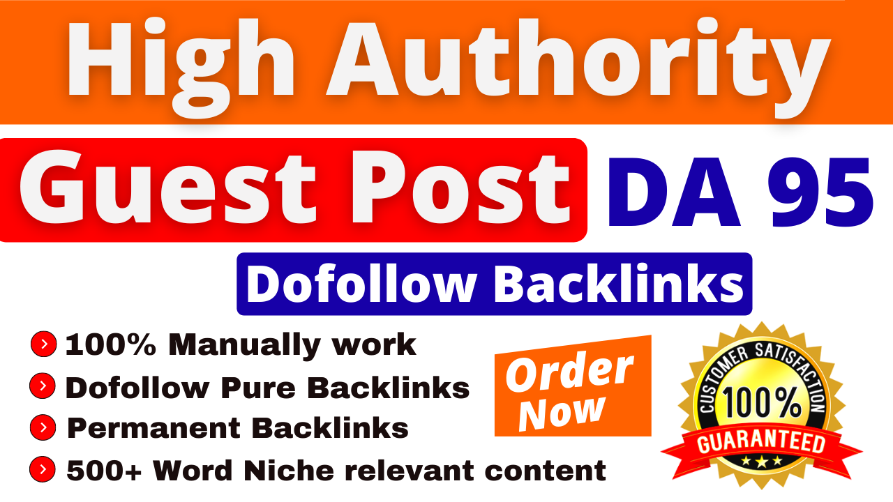 I Will Do High Authority SEO DoFollow Guest Posts Backlinks on DA 95 Boost Your Website Rankings