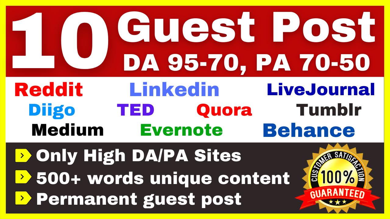 Create 10 Guest Posts Backlinks DA 95-70 Quora Ted Medium Reddit Behance Linkedin Diigo Tumblr Etc