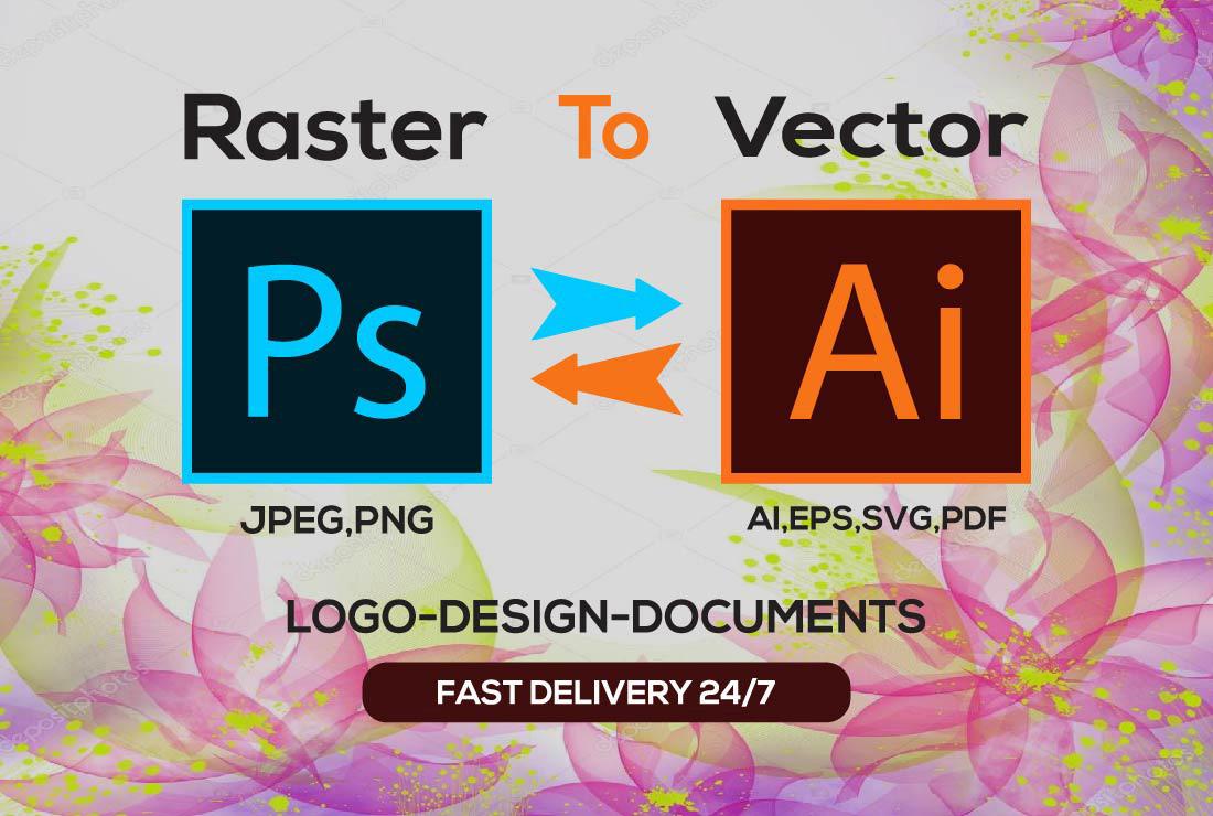 I will do raster to vector,  image to vector,  vectorize,  vector trace,  vector logo