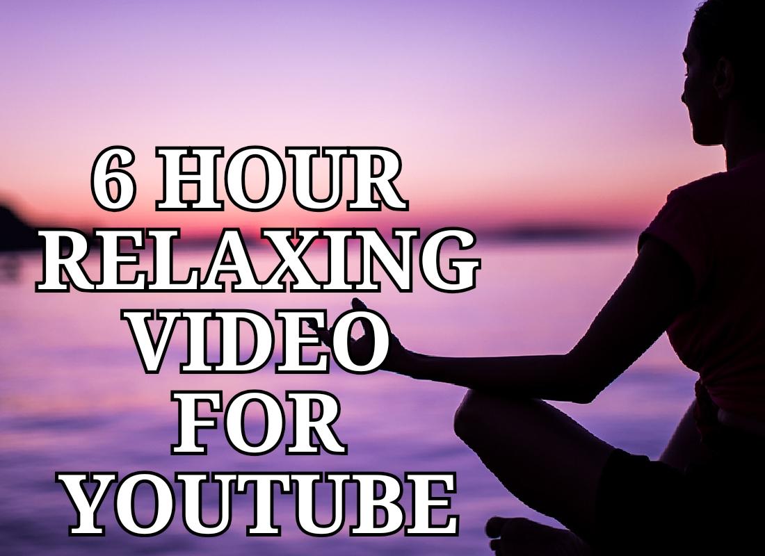 I will make 6 hour meditation video for youtube