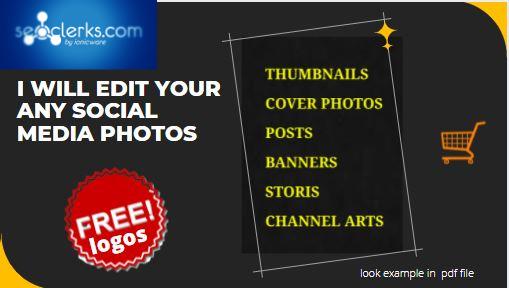 I will edit your any social media photos