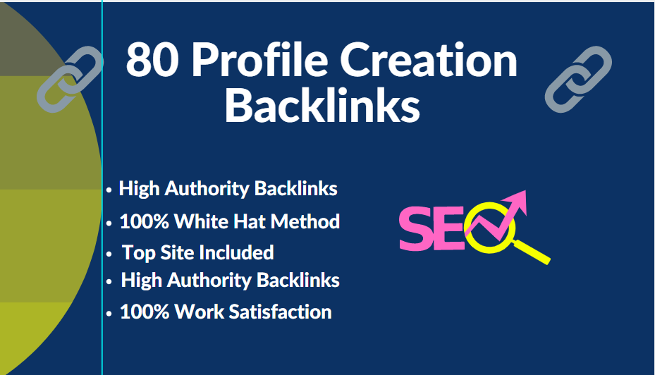 I will do 80 High-Quality Profile Creation Backlinks for your website