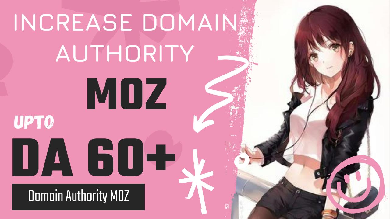 Increase domain authority MOZ upto DA 60+