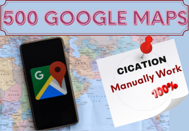 I will create 500 google maps citations for local business SEO