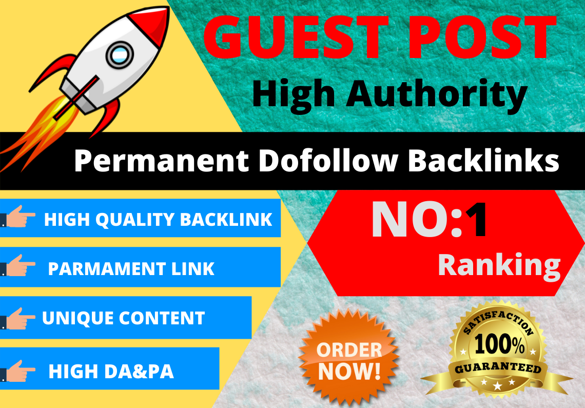 I will write and publish Best quality guest post blogs on high quality dofollow websites