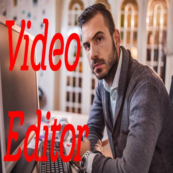 I'm a Professional Video Editor