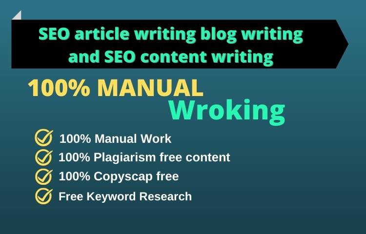 I will do SEO article writing blog writing and SEO content writing