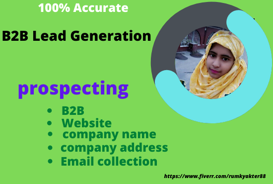 I will generate b2b leads and collect targeted emails