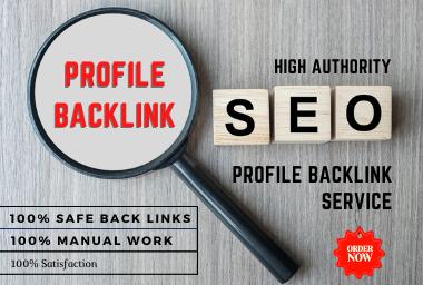 Manually,  20 high authority profile backlink