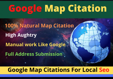 I will do500Google Maps Citations for local business SEO high da-pa with pinpoint