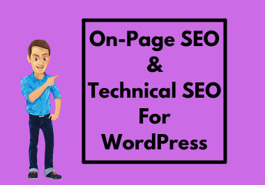 I will do on page and technical SEO optimization for WordPress