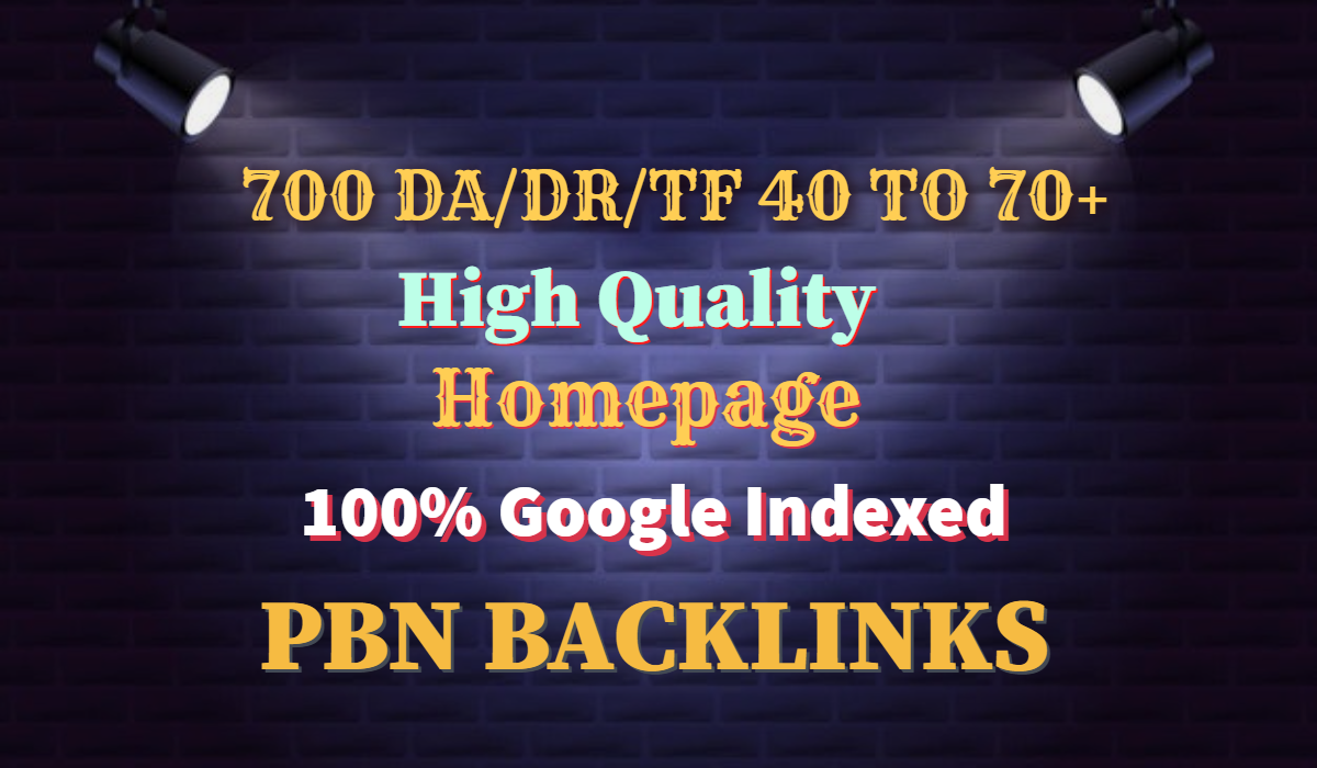 I will Drive 700 DR/DA/TF 50 to 70+ High Quality PBN Baclinks For Your Website
