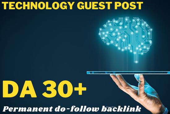 I will do guest post,  high da guest post,  tech guest post