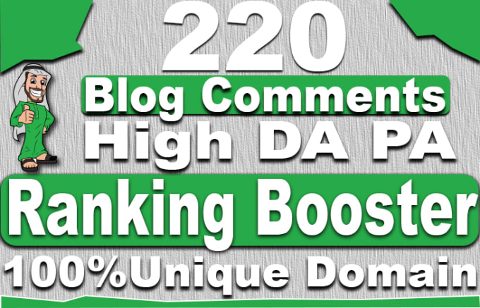 I will provide 220 high quality unique domain blog comment with high da pa