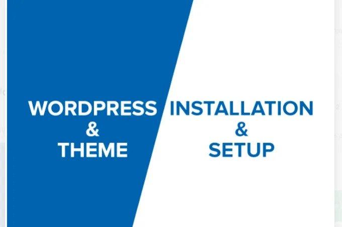I will install and setup wordpress and theme