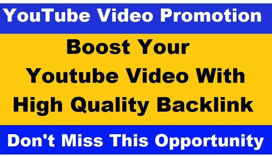 I will boost your youtube video with high quality seo backlink