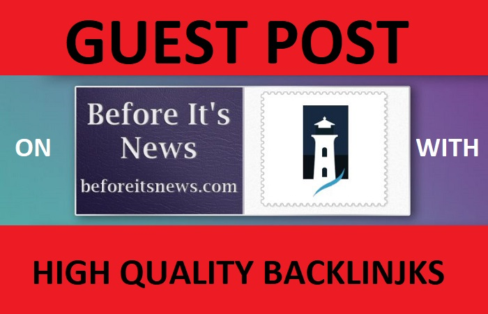 I will publish guest posts on beforeitsnews. com with high quality SEO backlinks