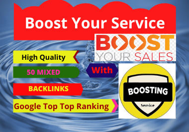 Boost Your Service With High Quality 50 Mixed Backlinks