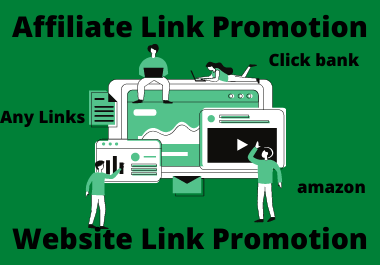 I will promote your affiliate website link,  amazon,  clickbank,  teespring