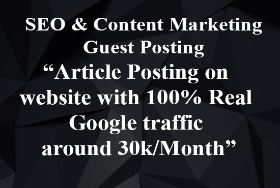 I will publish a guest post for SEO and content marketing