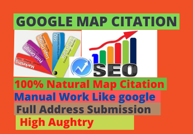 Manual 500 Google maps Citation for local SEO and google my business page local citation