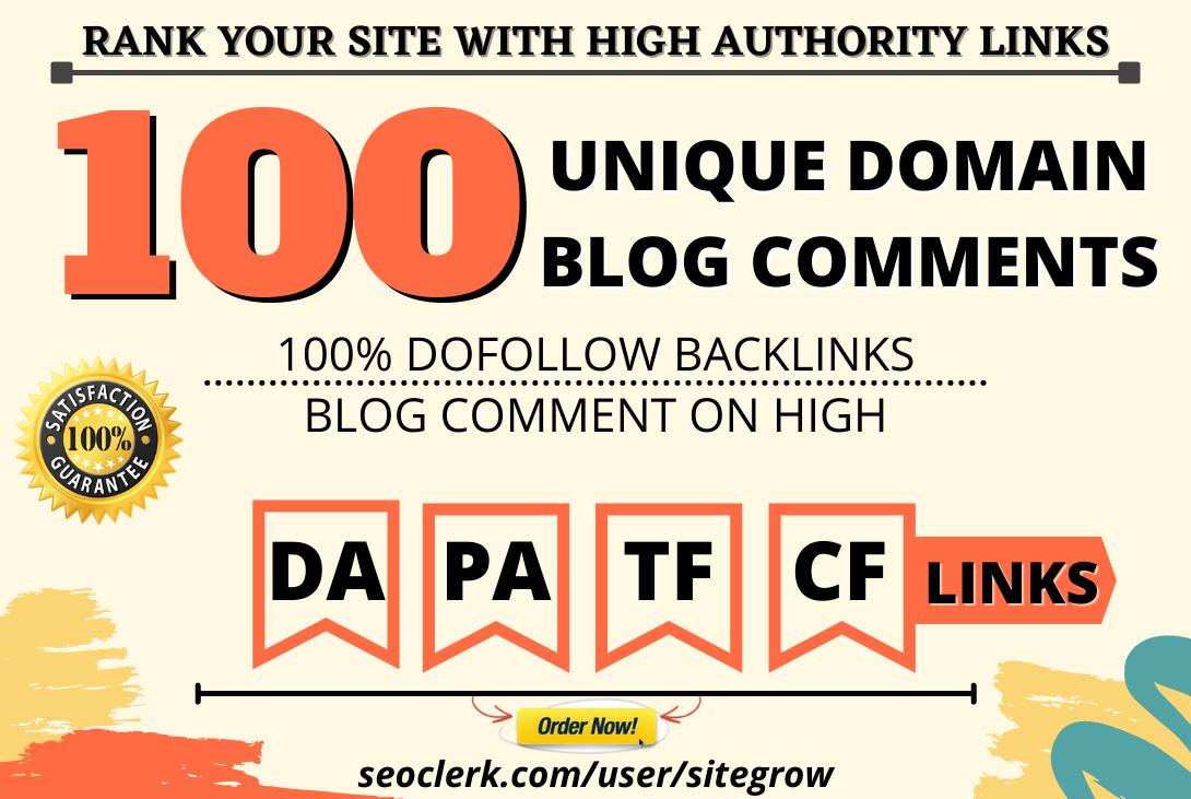 100 MANUAL Unique Domain Dofollow Blog comments Backlinks on High DA Sites