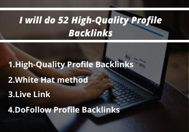 I will do 52 High-Quality Profile Backlinks