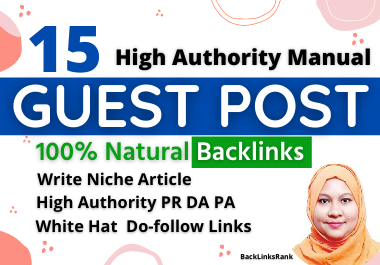 15 Guest Post Article Submission Backlinks write niche article 600 words DA+50 PA+50 above manual