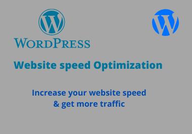 I will do your Wordpress Website Speed Optimization & increase website loading speed.