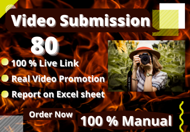 I will Manually Video Upload on Top 80 video submission sites high authority backlinks