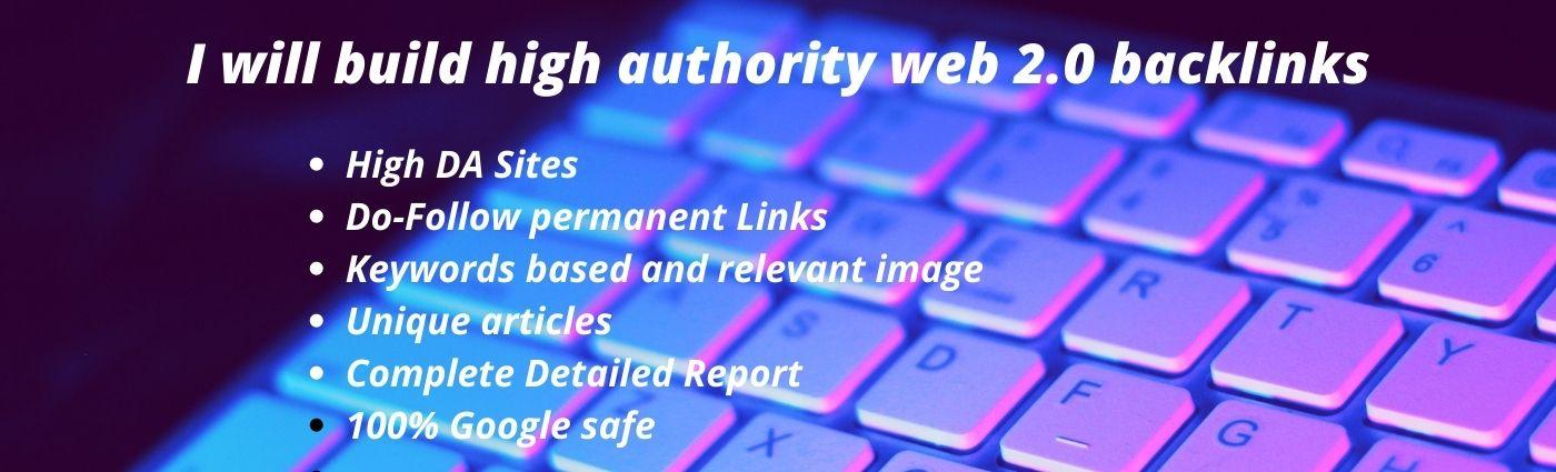 I will build high authority 100+ web 2.0 backlinks