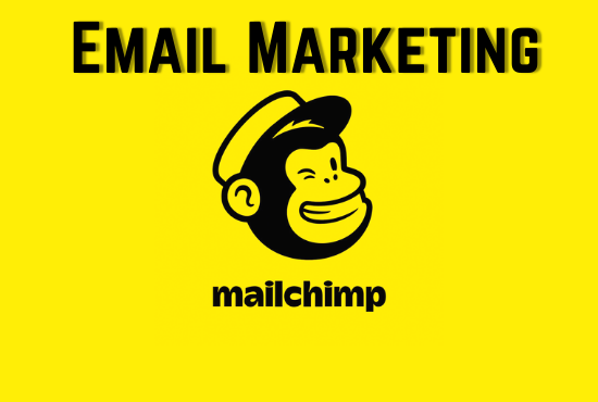 I will do email marketing with mail chimp