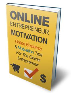 Online Entrepreneur Motivation & Online Business