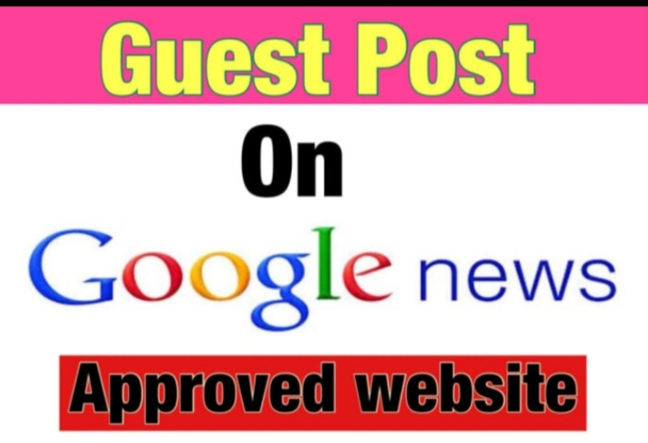 I will do guest post on Google news approved websites