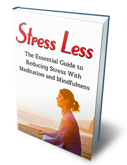Stress less Meditation and mindfulness