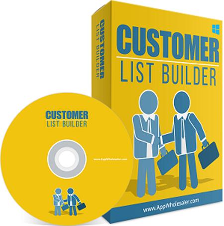 CUSTOMER LIST BUILDER BUILD YOUR OWN PROFIT GENERATING CUSTOMER LIST ON AUTOPILOT