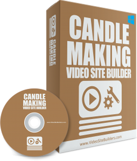 CANDLE MAKING VIDEO SITE BUILDER SOFTWARE INSTANTLY CREATE OWN MONEY MAKING VIDEO SITE